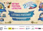 SÚŤAŽ: Vyhrajte lístky na jedinečný DETSKÝ festival letectva