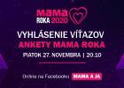 Galavečer - Slávnostné vyhlásenie výsledkov ankety MAMA ROKA 2020