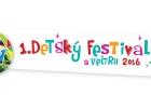 Chcete ísť na 1. Detský festival a veľtrh? Vyhrajte lístky!