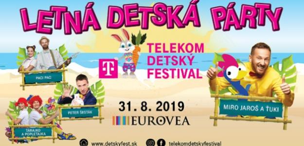 TELEKOM DETSKÝ FESTIVAL prináša do Eurovei najväčšiu LETNÚ DETSKÚ PÁRTY roka