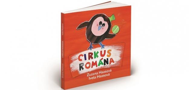 Kniha CIRKUS ROMÁNA môže byť skvelým darčekom pre vaše dieťa