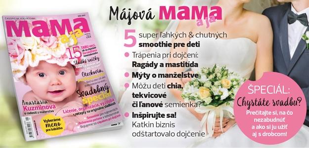 Darujte si ku Dňu matiek časopis MAMA aja!