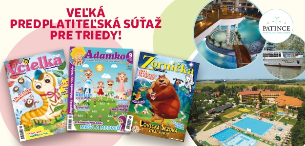 POZOR, SÚŤAŽ!!! Predplaťte si detský časopis práve teraz!