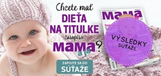 Bude vaše dieťa na titulke MAMA aja? Prinášame výsledky súťaže TITULKOVÉ DIEŤA!