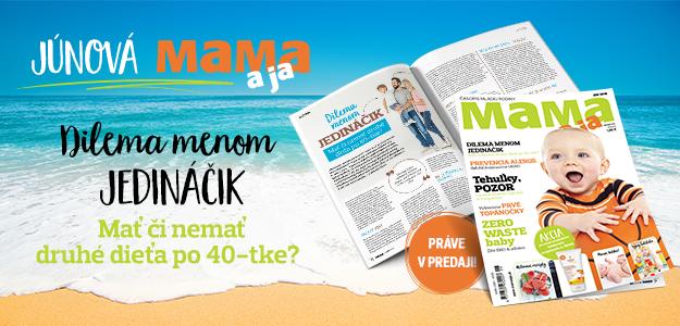 júnové číslo Mama a ja, časopis Mama a ja