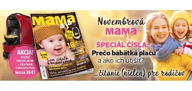 NOVEMBROVÉ vydanie MAMA a ja práve v predaji!