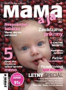 Júnové vydanie MAMA a ja prináša veľa kvalitného čítania (nielen) pre rodičov
